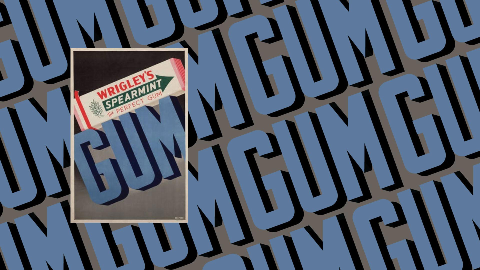 Otis Shepard Wrigley Gum